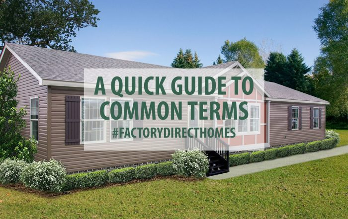 A Quick Guide To Common Manufactured Home Terms